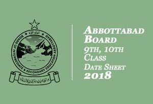 Abbottabad Board 9th, 10th Class Date Sheet 2018