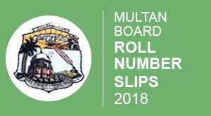 Multan Board Roll Number Slip 2018