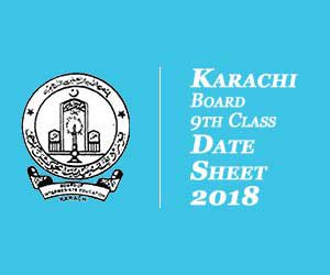 Karachi Board 9th Class Date Sheet 2018