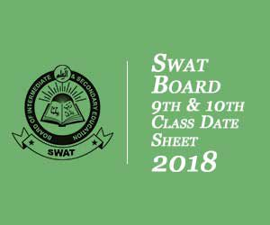 2. Swat Board 9th & 10th Class Date Sheet 2018