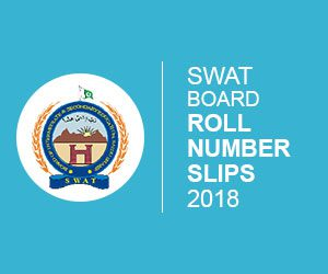 Swat Board Roll Number slip 2018
