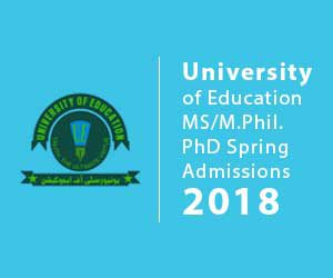University of Education MS, M Phil. PhD Spring Admissions
