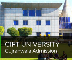 GIFT University Gujranwala Admission 2019 Fee Structure